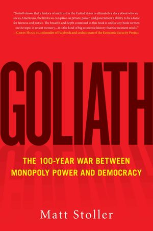 Diane Coyle's recommendation: 'Goliath' by Matt Stoller.
