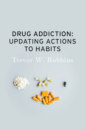 Kent Berridge's recommendation: 'Drug Addiction: Updating Actions to Habits' by Trevor W. Robbins.