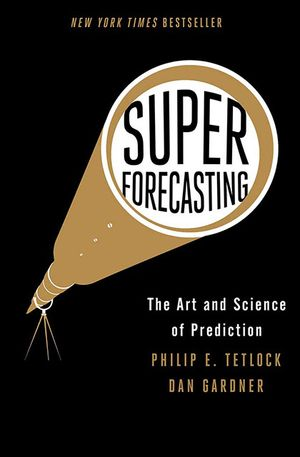 Jaime Sevilla's recommendation: 'Superforecasting' by Philip E. Tetlock & Dan Gardner.