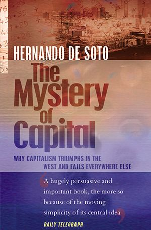 Toke Aidt's recommendation: 'The Mystery of Capital' by Hermando De Soto.