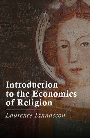 Sriya Iyer's recommendation: 'Introduction to the Economics of Religion' by Laurence Iannaccone.