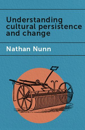 Jaime Sevilla's recommendation: 'Understanding Cultural Persistence' by Nathan Nunn.