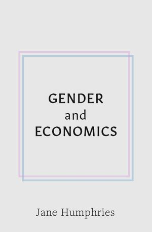 Dr Victoria Bateman's recommendation: 'Gender and Economics' by Jane Humphries.