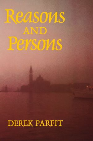 Vasileios Kotsidis's recommendation: 'Reasons and Persons' by Derek Parfit.