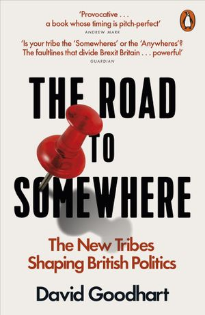 Tobias Cremer's recommendation: 'The Road to Somewhere' by David Goodhart.