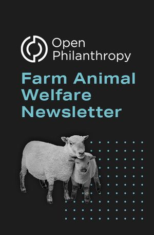 Leah Edgerton's recommendation: 'Farm Animal Welfare Newsletter' by Open Philanthropy.