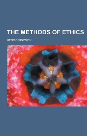 Peter Singer's recommendation: 'The Methods of Ethics' by Henry Sidgwick.