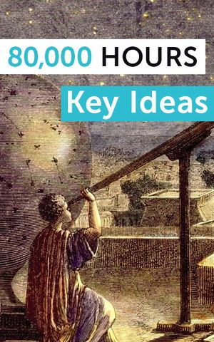 Neel Nanda's recommendation: '80,000 Hours Key Idea Series' by 80,000 Hours.
