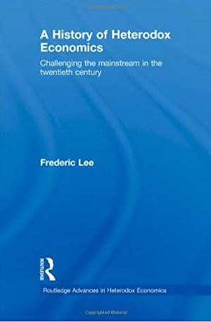 Carolina Alves's recommendation: 'A History of Heterodox Economics' by Frederic Lee.
