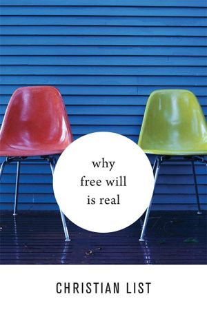 Vasileios Kotsidis's recommendation: 'Why Free Will is Real' by Christian List.