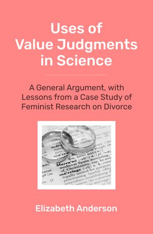 Anna Alexandrova's recommendation: 'Uses of Value Judgments in Science' by Elizabeth Anderson.